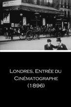 Londres, Entrée du cinématographe