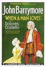 When a Man Loves (1927)