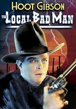 The Local Bad Man