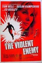 The Violent Enemy