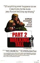 Walking Tall, Part 2