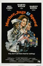 Mother, Jugs & Speed (1976)