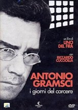 Antonio Gramsci: The Days of Prison