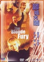 Above the Law II: The Blonde Fury