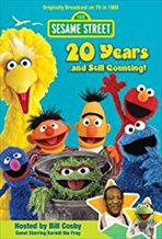 Sesame Street: 20 Years and Still Counting! 1969-1989