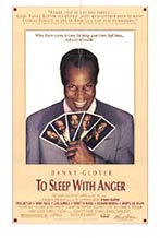 To Sleep with Anger