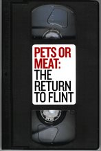 Pets or Meat: The Return to Flint