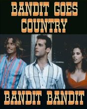 Bandit: Bandit Goes Country