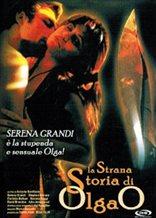The Strange Story of Olga O.