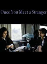 Once You Meet a Stranger