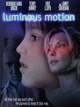 Luminous Motion