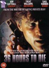 36 Hours to Die
