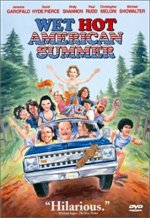Wet Hot American Summer reviews and rankings