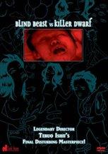 Blind Beast vs. Killer Dwarf