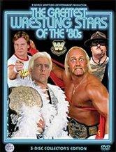 Greatest Wrestling Stars Of The '80s