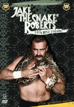Jake 'The Snake' Roberts: Pick Your Poison