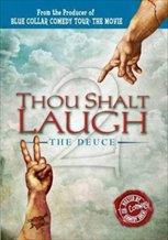 Thou Shalt Laugh - The Deuce