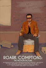 Roark Comptons: The Motion Picture